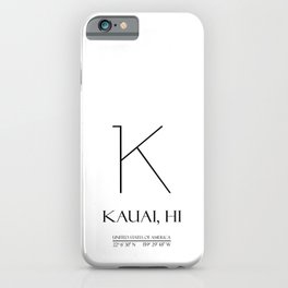 KAUAI HI Coordinates Art N1080 iPhone Case