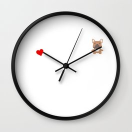 A Life Without A Frenchie Is Like I Have No Idea Super Cute And Funny Dog Gift Idea Wall Clock