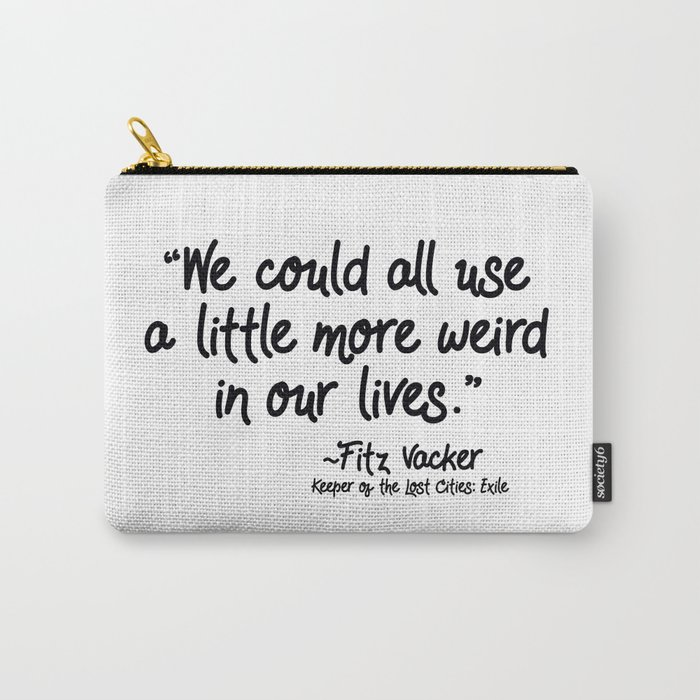 Fan-favorite Fitz Quote Carry-All Pouch