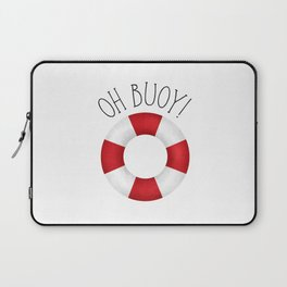 Oh Buoy! Laptop Sleeve