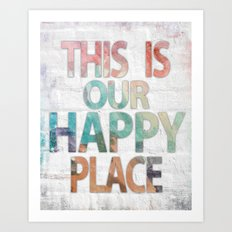 This Is Our Happy Place by Misty Diller Art Print