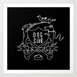 Dog Club B&W Art Print
