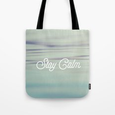 Stay Calm Tote Bag