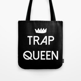 Trap Queen Tote Bag