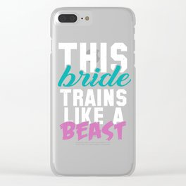 This Bride Trains Like A Beast Fitness Clear iPhone Case