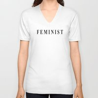 feminist V-neck T-shirts featuring Feminist by I Love Decor