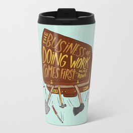 Mike Rowe Travel Mug
