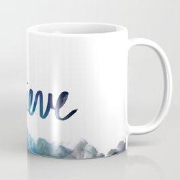 Belive Coffee Mug