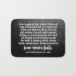 Love Never Fails Bath Mat