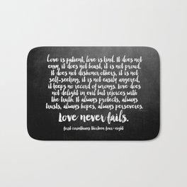 Love Never Fails Bath Mat