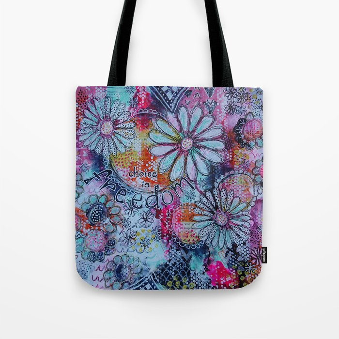 Choice is Freedom Tote Bag