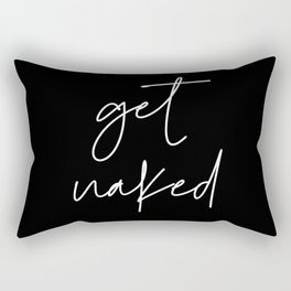 Get naked Rectangular Pillow