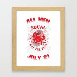 Best-Men-Are-Born-On-July-21---Cancer-Shirt---Sao-chép---Sao-chép Framed Art Print
