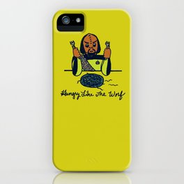 Hungry Like The Worf iPhone Case