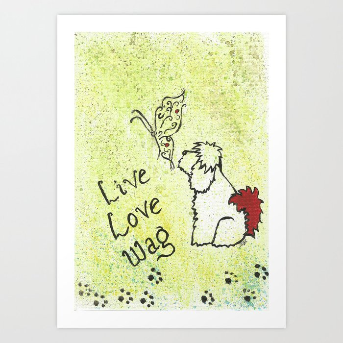 5a3cc9eff5f7c Live Love Wag Art Print by dragonfairy | Society6