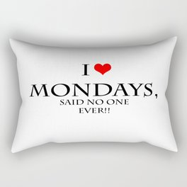 I love Mondays Rectangular Pillow