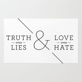 Truth over Lies & Love over Hate Rug