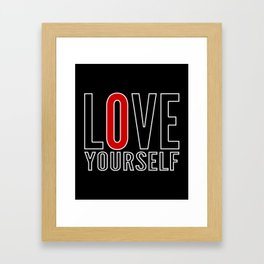 Love Yourself Framed Art Print