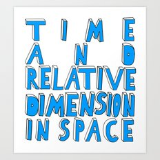 Time and Relative Dimension in Space Art Print