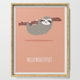 Sloth card - hello beautiful Serving Tray