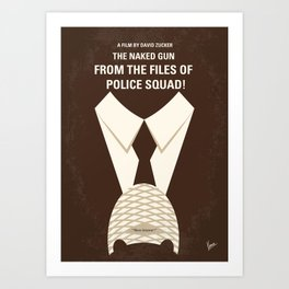 No432 My The Naked Gun minimal movie poster Art Print