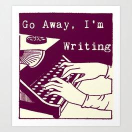 Go Away, I'm Writing (purple/cream) Art Print