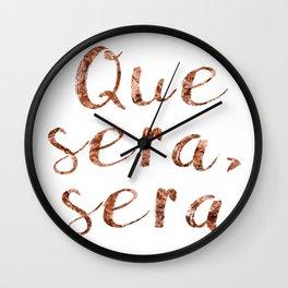 Rose gold Que Sera, Sera Wall Clock