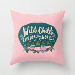 Wild Child Explore the World Mountains Throw Pillow