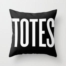 Totes Throw Pillow