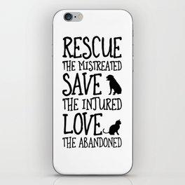 Rescue Save Love iPhone Skin