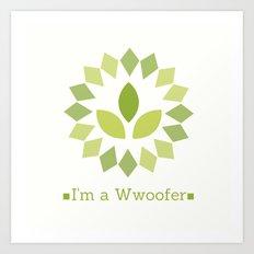 I'm a Wwoofer Art Print