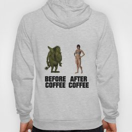 Before Coffee, After Coffee Hoody