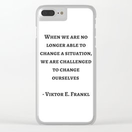 Stoic Wisdom Quotes - Viktor Frankl Clear iPhone Case