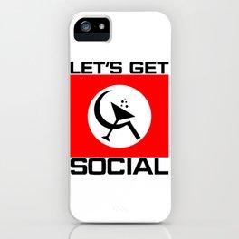 Let's Get Social iPhone Case