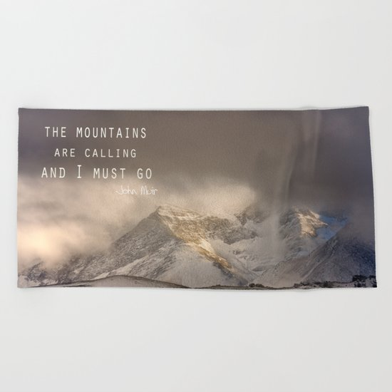 The Mountains are calling, and I must go.  John Muir. Vintage. Beach Towel