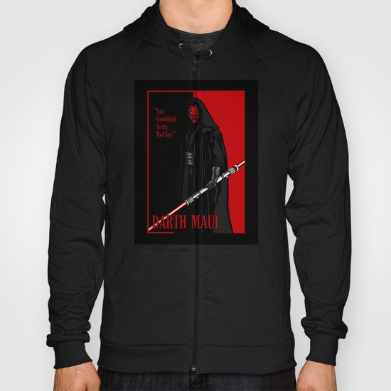 Darth Maul, Say Goodnight To the Badguy Hoody