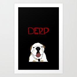 Derp Case 2 Art Print