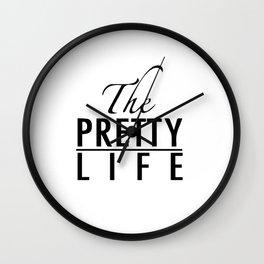 The pretty life Wall Clock