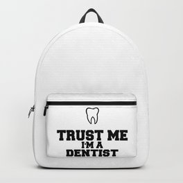Trust Me I'm A Dentist Backpack