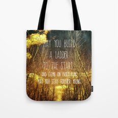 May You Stay Forever Young Tote Bag