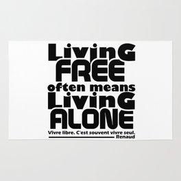 Living Free Often Means Living Alone. Rug