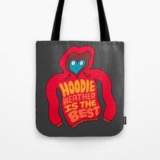 Hoodie Weather Tote Bag