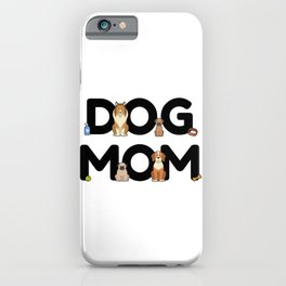 Dog Mom - Dog Lady Mama Puppy Barking Walking iPhone Case