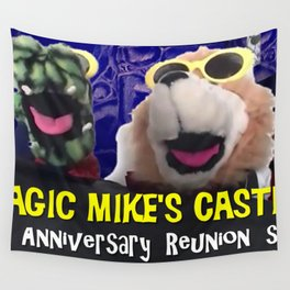 Magic Mike's Castle 31st Anniversary Reunion Show Wall Tapestry