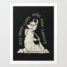 Less Drama More Yoga Llama Art Print