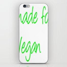 made vor Vegan  (A7 B0120) iPhone Skin