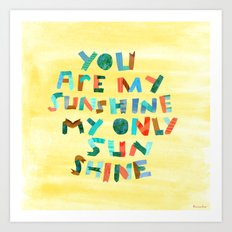 My Only Sunshine Art Print