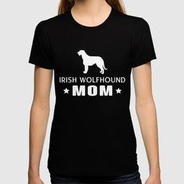 Irish Wolfhound Mom Funny Gift Shirt T-shirt