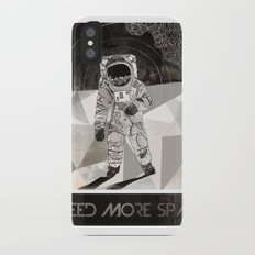 I NEED MORE SPACE iPhone X Slim Case