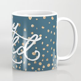 Stay Gold - Golden Drops Coffee Mug